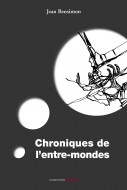 19-jb-chroniquesentremondes-1eredecouv